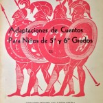 Adaptaciones de Cuentos para Niños de 5to y 6to grados. Colección Biblioteca Nacional.