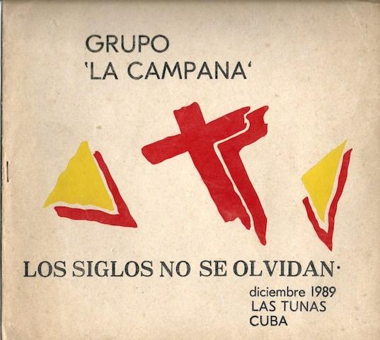 """Catálogo de la exposición """"Los siglos no se olvidan"""", organizada por el colectivo La Campana."""